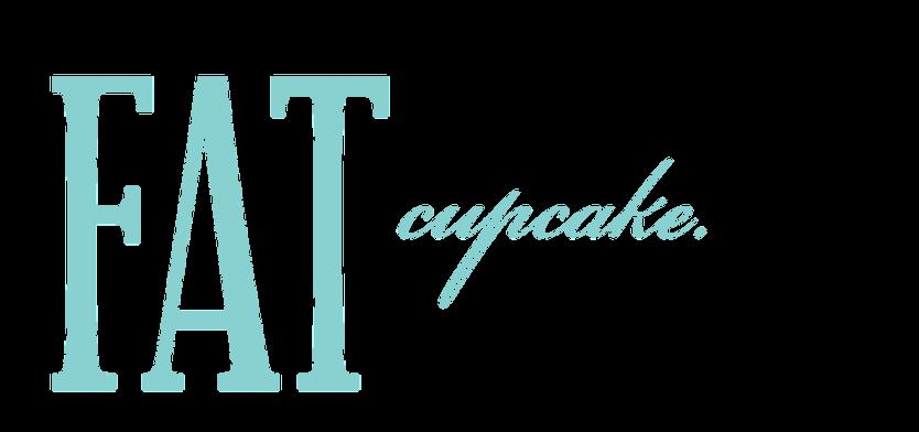 Fat Cupcake